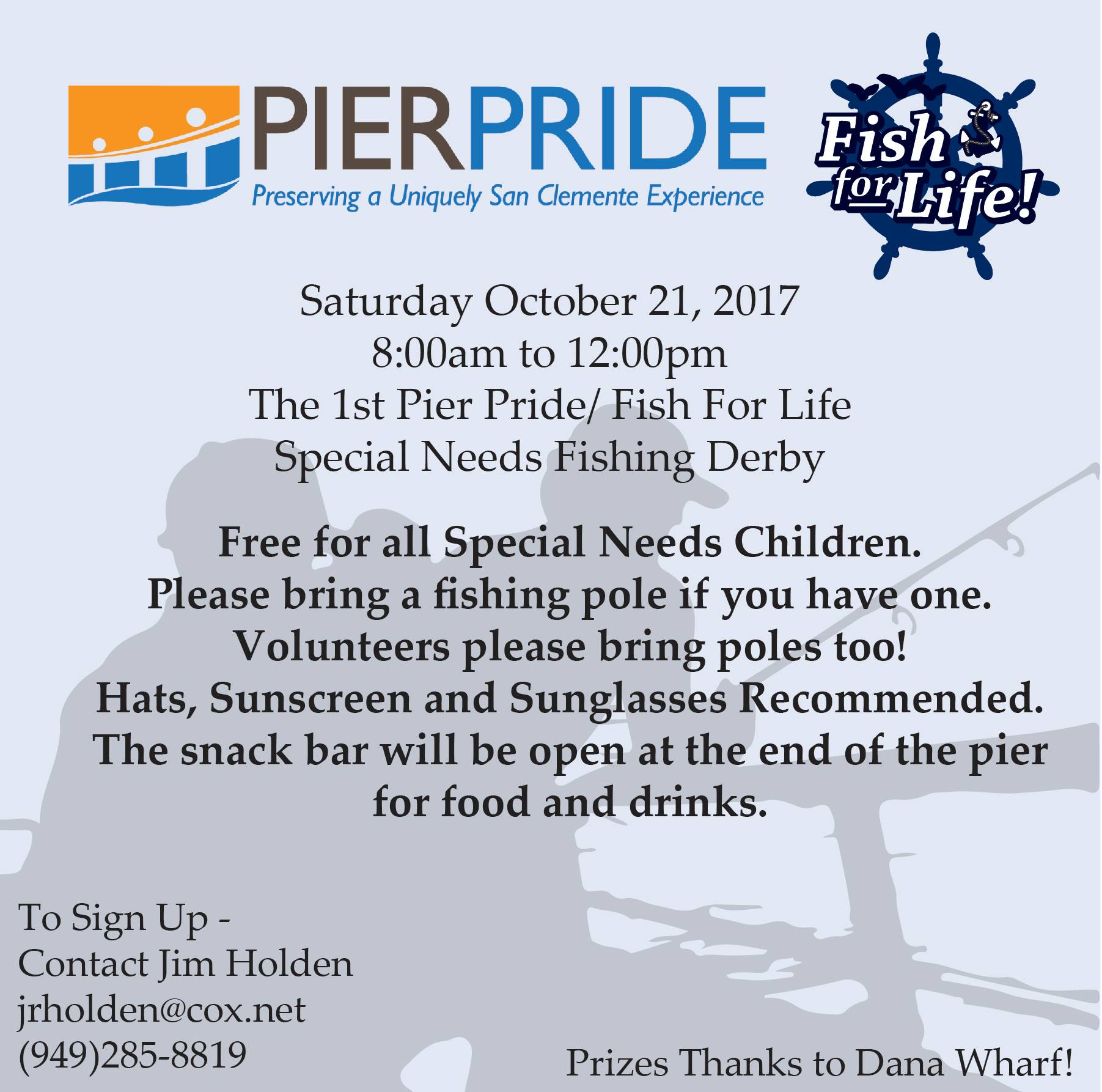 San clemente pier pride fishing derby saturday october 21 for Dana point pier fishing